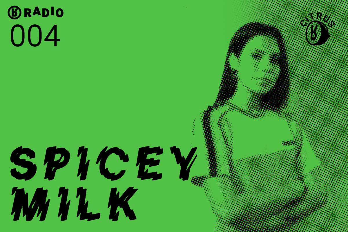 Spicey Milk for Radio by Rabbit: A CITRUS MIX
