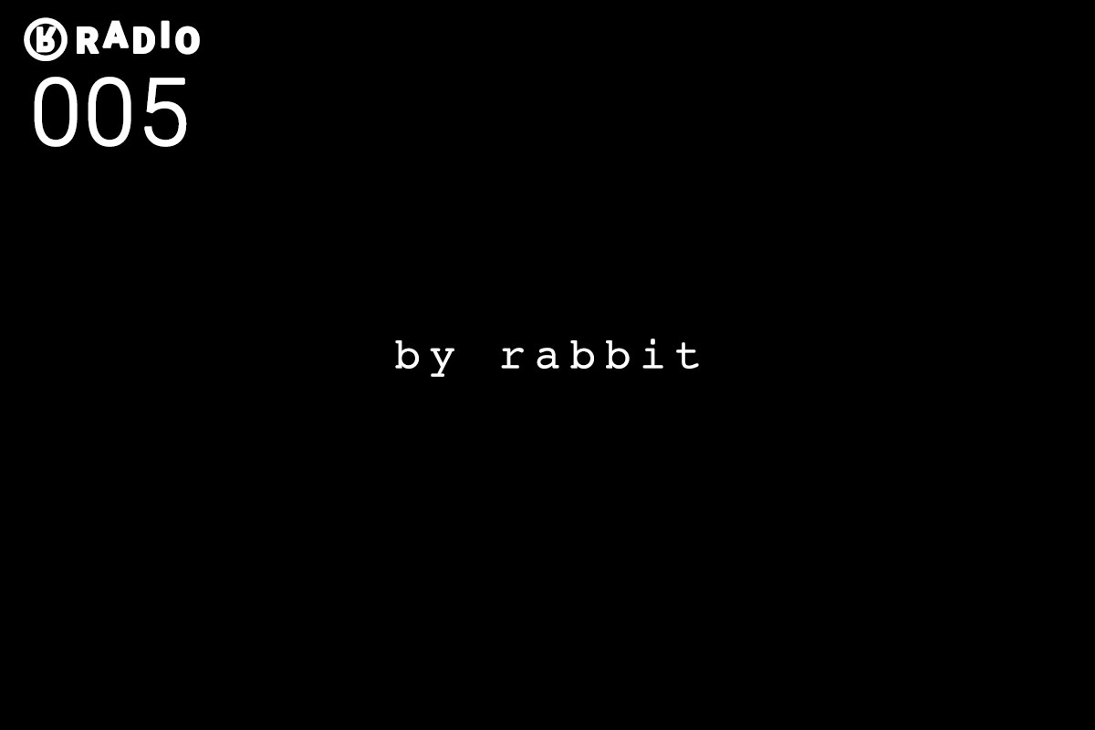 RABBIT for Radio by Rabbit